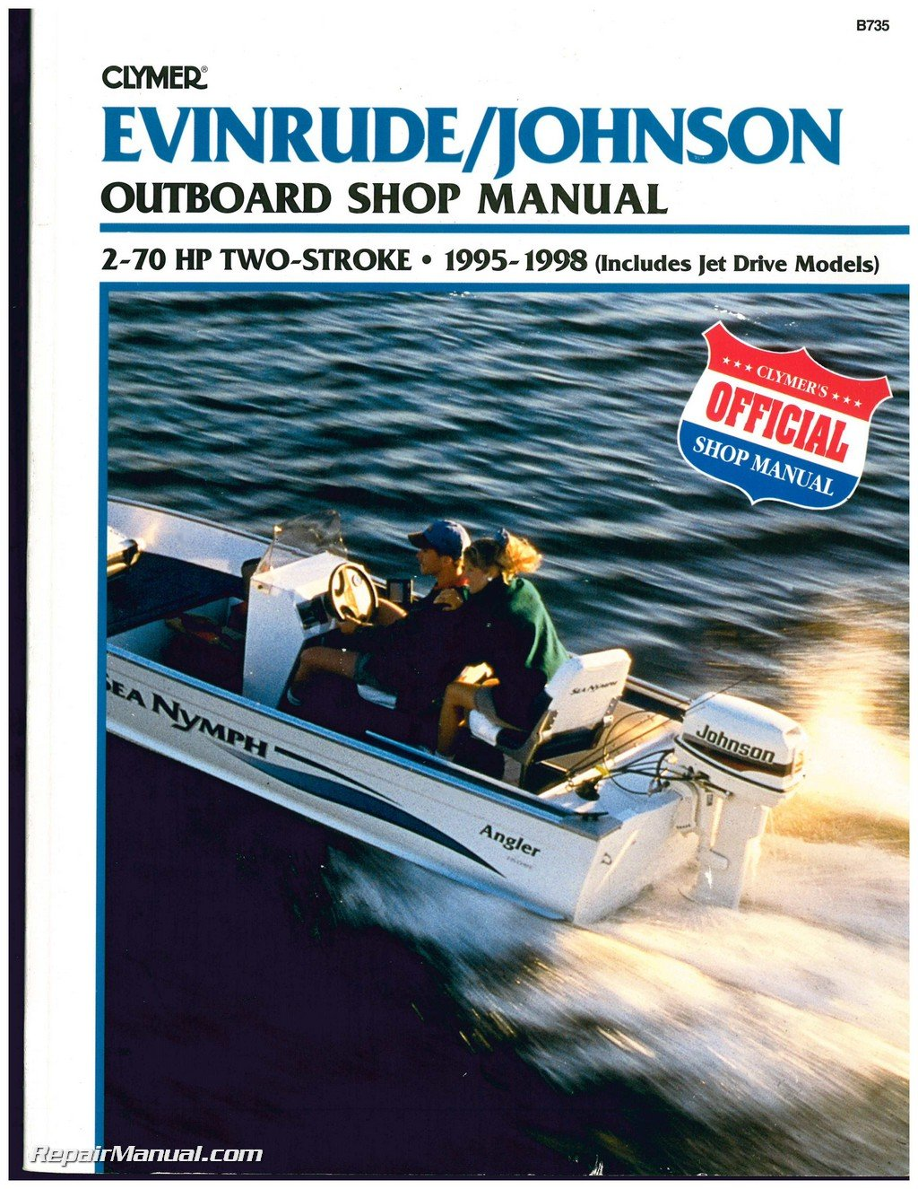 B735 Evinrude Johnson 2-70 HP 2-Stroke Outboard Boat Shop Manual 1995 1996  1997 1998: Manufacturer: Amazon.com: Books
