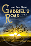 Gabriel's Road: A Novella of the Devil's West