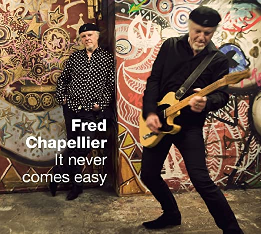 Fred Chapellier - It Never Comes Easy 81pTzDxECXL._SX522_