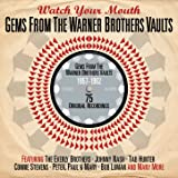 Watch Your Mouth: Gems from the Warner Brothers Vaults 1957-1962