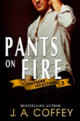 PANTS ON FIRE: Chase and Suze - Reunited Lovers (Southern Seductions Book 2) Kindle Edition