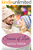 Season of Love: Faith-filled, sweet, heartwarming, clean small-town romance (Rios Azules Romances: the Macalisters Book 2)
