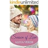 Season of Love: Faith-filled, sweet, heartwarming, clean small-town romance (Rios Azules Romances: the Macalisters Book 2)