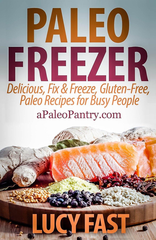 Paleo Freezer Delicious Gluten Free Solution product image