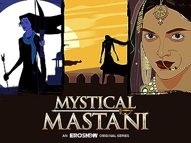 Watch Mystical Mastani Online