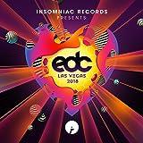 Insomniac Records Presents: EDC Las Vegas 2018 [Explicit]