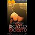 Ricatto proibito (Forbidden Trilogy Vol. 2)