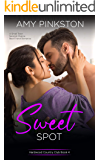 Sweet Spot : A Small Town Second-Chance Best Friend Romance (Hardwood Country Club Book 4)