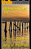 Naturwunder 14: Photo collection