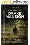 One Night in Drake Mansion (Skeptic Detective Book 1)
