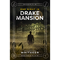 One Night in Drake Mansion (Skeptic Detective Book 1) (English Edition)