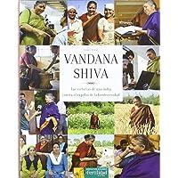 Vandana Shiva: las victorias de una India contra