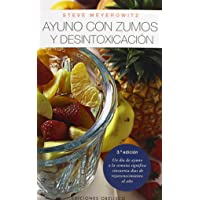 Ayuno con Zumos y Desintoxicacion / Juice Fasting and Detoxification (Spanish Edition)