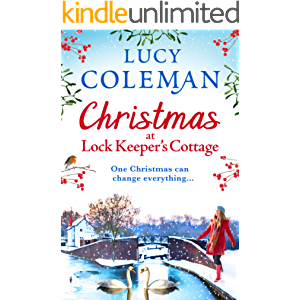 Christmas at Lock Keeper's Cottage: The perfect uplifting festive read of love and hope for 2021