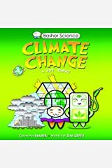 Basher Science: Climate Change Kindle Edition