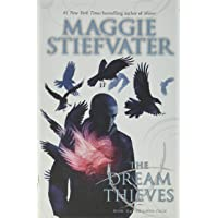 The Dream Thieves (the Raven Cycle, Book 2), 2: 02