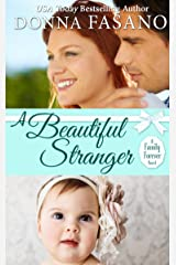 A Beautiful Stranger (A Family Forever Series, Book 1) Kindle Edition