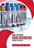 How to Order Your Own Bloodwork and Why You Should