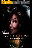 FORBITTEN LOVE: A HUNTRESS IN LOVE