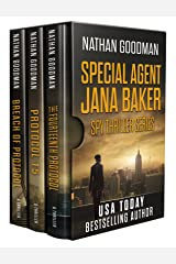 The Special Agent Jana Baker Spy-Thriller Series (Books 2-4): The Fourteenth Protocol, Protocol 15, Breach of Protocol Kindle Edition