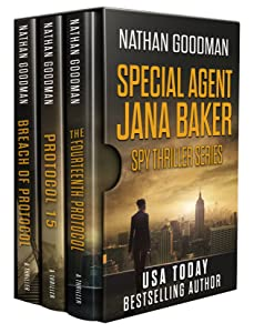 The Special Agent Jana Baker Spy-Thriller Series (Books 2-4): The Fourteenth Protocol, Protocol 15, Breach of Protocol