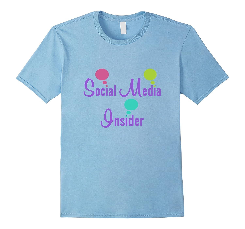 Social Media Insider Shirt Online Seller Blogger-RT