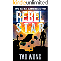 Rebel Star: A LitRPG Post-Apocalyptic Space Opera (The System Apocalypse Book 8) book cover