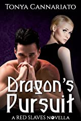 Dragon's Pursuit: A Hotel Paranormal Novella (Red Slaves Book 4) Kindle Edition