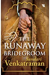 The Runaway Bridegroom (Marriages Made in India) Kindle Edition