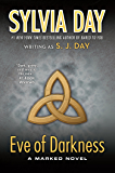 Eve of Darkness: A Marked Novel (Marked City Book 1)