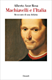 Machiavelli e l'Italia (Saggi)