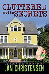Cluttered Attic Secrets (Tina Tales Book 3) Kindle Edition