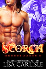 SCORCH (an incubus vs succubus demon romance) (Underground Encounters Book 10) Kindle Edition