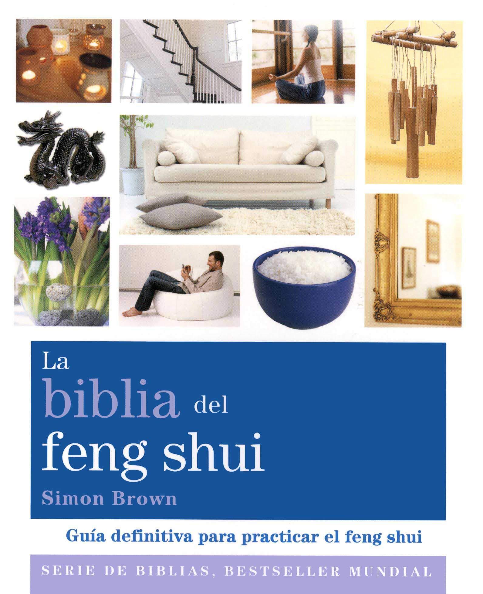 La Biblia del Feng Shui - Simon Brown