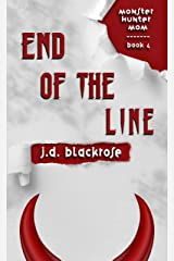 End of the Line: A New Templar Knights Novella (Monster Hunter Mom Book 4) Kindle Edition