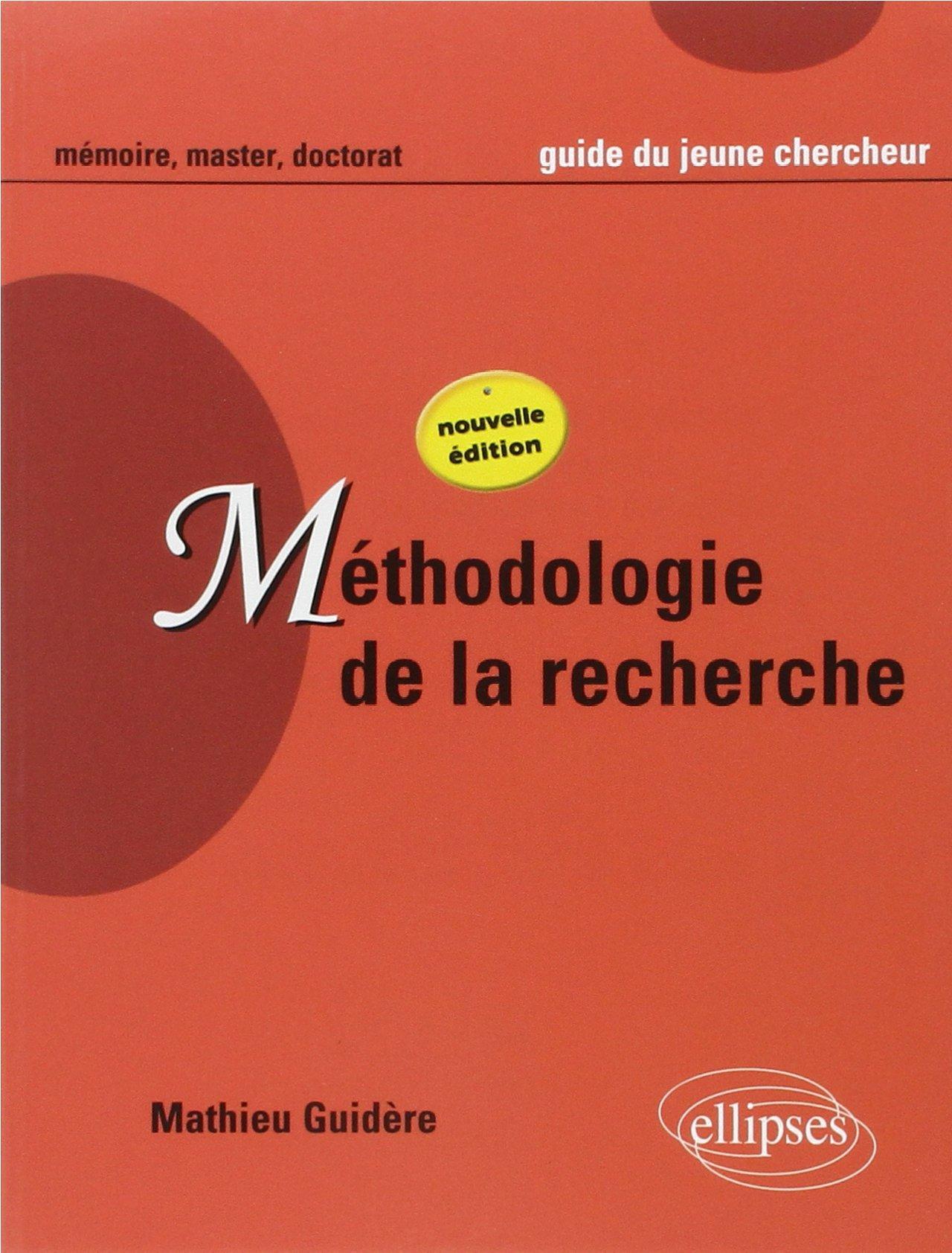 Methodologie De La Recherche Guide Du Jeune Chercheur En