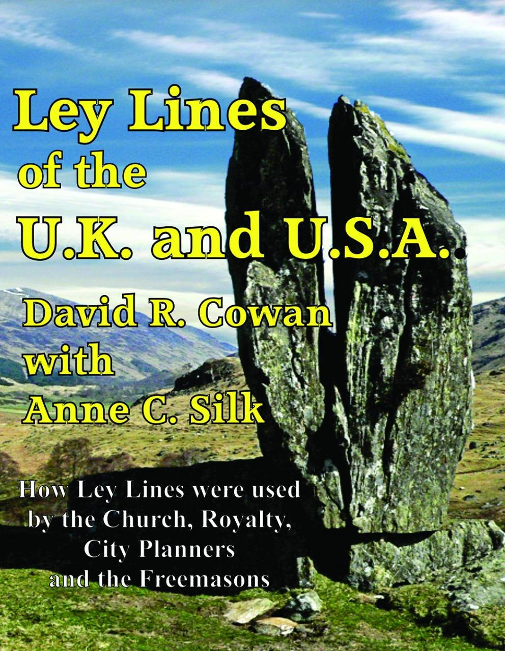 Ley Lines of the UK and USA: How Ley Lines were used by the Church