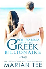 Pollyanna and the Greek Billionaire (Complete Trilogy) Kindle Edition