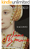 JANE SEYMOUR - la terza moglie di Enrico VIII