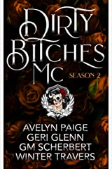 Dirty Bitches MC: Season 2 Kindle Edition