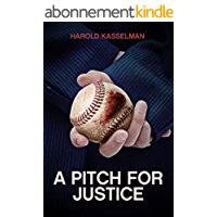 A Pitch for Justice: A Legal Thriller (English Edition)