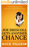 Joe Driscoll Gets Another Chance