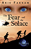 The Fear and the Solace: The Kyrennei Series Book Two