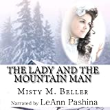 The Lady and the Mountain Man: Mountain Dreams, Book 1