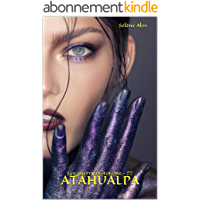 Atahualpa (Les guerriers-totems t. 22)