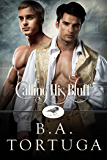 Calling His Bluff (Club Raven Book 3)