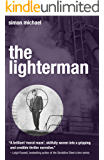 The Lighterman: The dramatic legal thriller with a gripping twist (Charles Holborne Book 3)