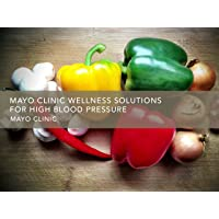 Gaiam: Mayo Clinic Wellness Solutions for High Blood Pressure