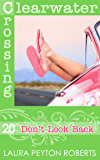 Don't Look Back (Clearwater Crossing Book 20)