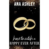 How to Catch a Happy Ever After (Chester Falls Book 7)